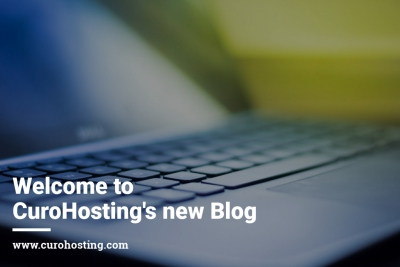 Welcome to CuroHostings new Blog