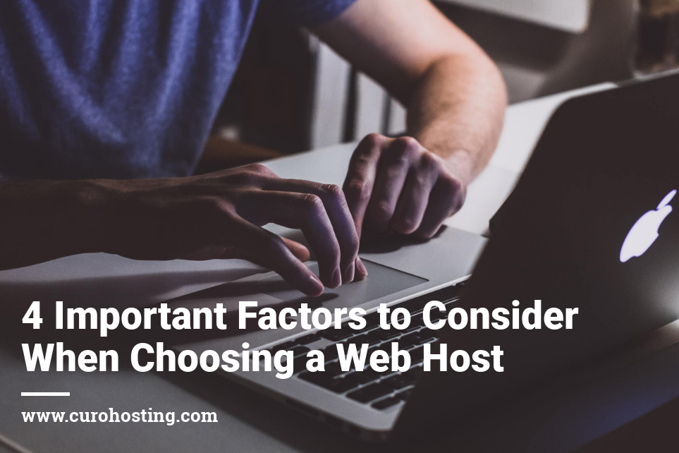 4 Important Factors to Consider When Choosing a Web Host