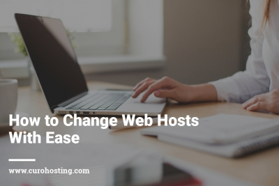 How to Change Web Hosts with Ease