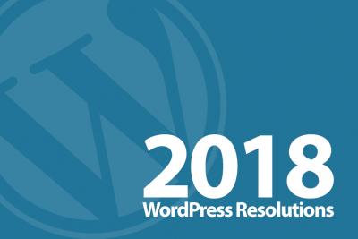 2018 WordPress Resolutions