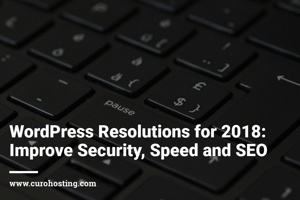 WordPress Resolutions for 2018
