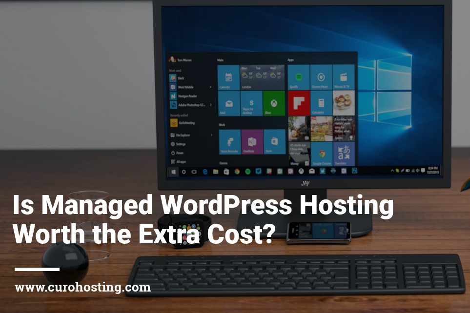 Is Managed WordPress Hosting Worth the Extra Cost
